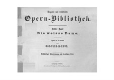 La dame blanche (White Lady): Piano-vocal score by Adrien Boieldieu