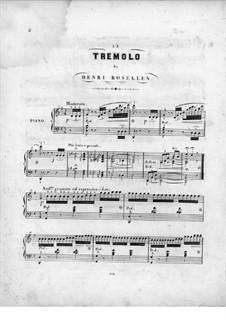 Le tremolo: Le tremolo by Henri Rosellen