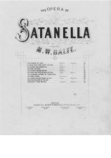 Satanella: The Power of Love, for Voice and Piano by Michael William Balfe