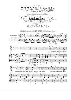 The Enchantress: Woman's Heart, for Voice and Piano by Michael William Balfe