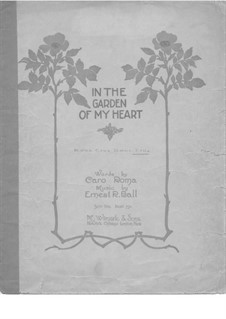 In the Garden of My Heart: In F Major by Ernest R. Ball