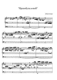 Praeambulum for Organ in A Minor, BuxWV 158: Praeambulum for Organ in A Minor by Dietrich Buxtehude