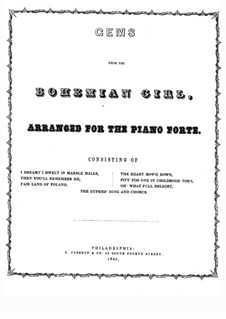 The Bohemian Girl: Selected Themes, for Piano by Michael William Balfe