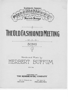 The Old Fashioned Meeting: The Old Fashioned Meeting by Herbert Buffum