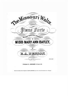 Missouri Waltz: Missouri Waltz by E. A. Benson