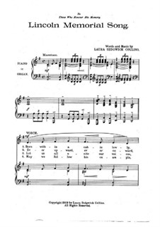 Lincoln Memorial Song for Voice and Piano (or Organ): Lincoln Memorial Song for Voice and Piano (or Organ) by Laura Sedgwick Collins