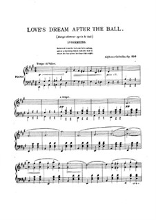 Love's Dream after the Ball, Op.356: For piano by Alphons Czibulka