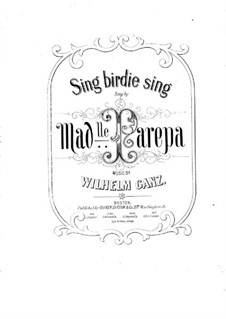 Sing Birdie Sing: Sing Birdie Sing by Wilhelm Ganz