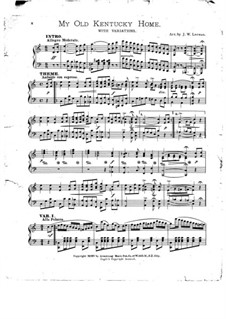 My Old Kentucky Home Good-Night: For piano by Stephen Collins Foster