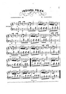 Indiana Polka, for Piano: Indiana Polka, for Piano by Edmund Jaeger