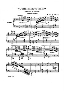 Come Back to Erin, Op.210: Come Back to Erin by Wilhelm Kuhe
