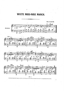 White Moss-Rose March: White Moss-Rose March by Edward Mack