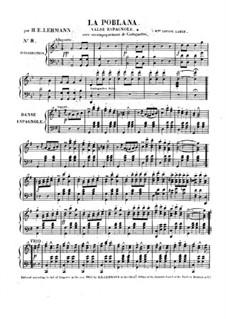 La poblana. Waltz for Piano and Castanets: La poblana. Waltz for Piano and Castanets by H. E. Lehmann