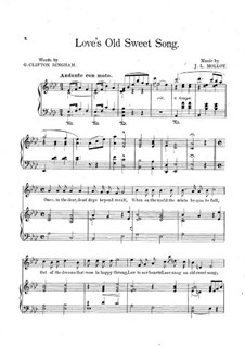 Love's Old Sweet Song: In A Flat Major by James L. Molloy