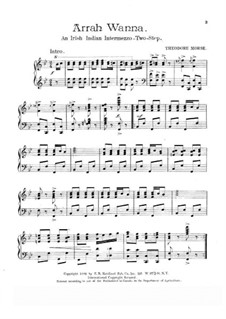 Arrah Wanna: For piano by Theodore F. Morse