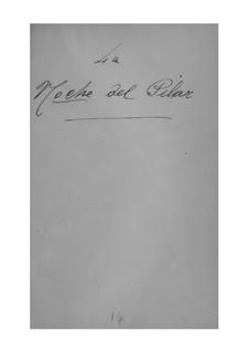 La noche del Pilar: Libretto by Joaquín Cassadó