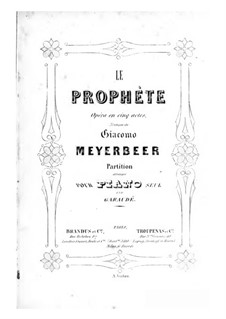 Le prophète (The Prophet): For piano by Giacomo Meyerbeer
