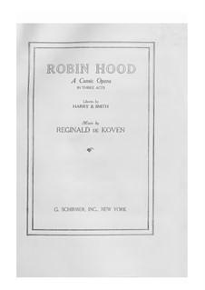 Robin Hood: Robin Hood by Reginald De Koven