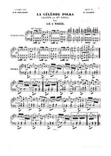 Le tre nozze. La Célèbre polka: Le tre nozze. La Célèbre polka by Giulio Alary