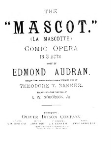 La mascotte (The Mascot): Arrangement for voices and piano by Edmond Audran