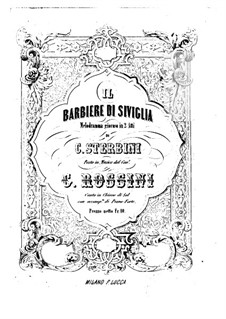 Il Barbiere di Siviglia (The Barber of Seville): For voices and piano (Italian text) by Gioacchino Rossini