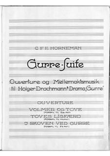 Gurre-Suite: Gurre-Suite by Christian Frederik Emil Horneman