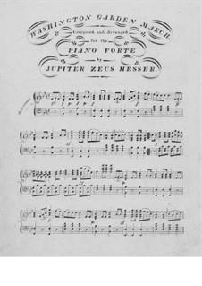 Washington Garden March for Piano: Washington Garden March for Piano by Jupiter Zeus Hesser