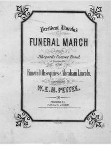 Funeral March for Piano: Funeral March for Piano by W. E. M. Pettee