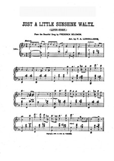 Just a Little Sunshine Waltz, for Piano: Just a Little Sunshine Waltz, for Piano by Frederick Solomon