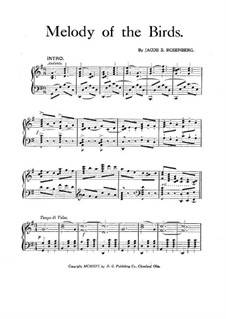 Melody of the Birds, for Piano: Melody of the Birds, for Piano by Jacob S. Rosenberg
