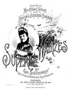 Superba Waltzes: Superba Waltzes by George Schleiffarth