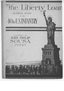 Liberty Loan March: Liberty Loan March by John Philip Sousa