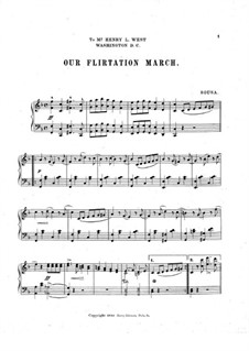 Our Flirtation March: Our Flirtation March by John Philip Sousa