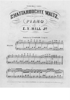 Chattahoochee Waltz: For piano by E. Y. Hill