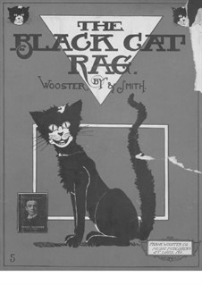 The Black Cat Rag: For piano by Ethyl B. Smith, Frank Wooster