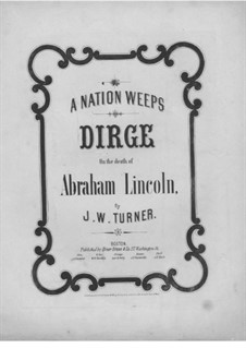 A Nation Weeps: A Nation Weeps by Joseph W. Turner