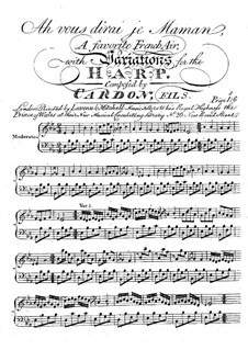 Variations for Harp on the Theme of French Arias 'Ah vous dirai je Maman', Op.19: Variations for Harp on the Theme of French Arias 'Ah vous dirai je Maman' by Jean Baptiste Cardon
