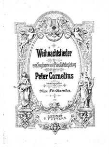 Christmas Songs, Op.8: All Songs by Peter Cornelius