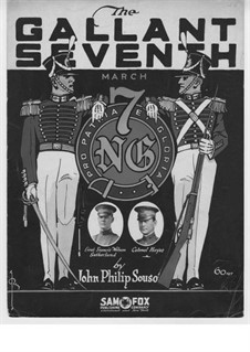 The Gallant Seventh: The Gallant Seventh by John Philip Sousa