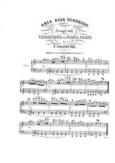 Aria alia scozzese, for Piano: Aria alia scozzese, for Piano by Thomas Valentine