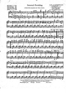 General Pershing, for Piano: General Pershing, for Piano by Carl D. Vandersloot