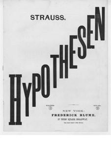 Hypothesen, Op.72: Hypothesen by Eduard Strauss