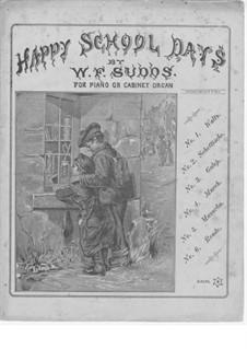 Happy School Days: Happy School Days by William F. Sudds