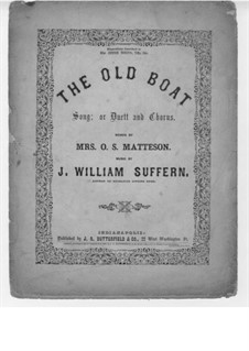 The Old Boat: The Old Boat by J. William Suffern