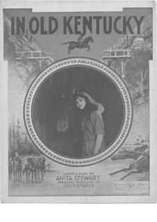 In Old Kentucky: In Old Kentucky by Anita Stewart