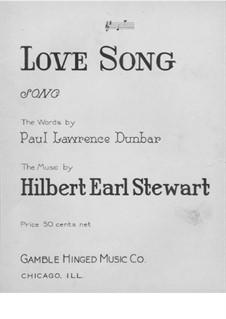 Love Song: Love Song by Hilbert Earl Stewart