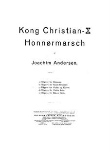 Kong Christian X. Honnør-Marsch: For orchestra by Joachim Andersen
