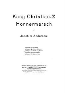 Kong Christian X. Honnør-Marsch: For violin and piano by Joachim Andersen
