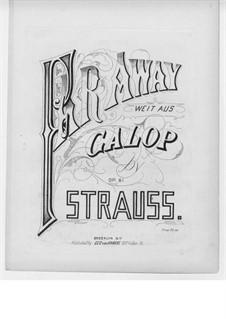 Far Away, Op.81: Far Away by Eduard Strauss