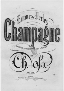 Champagne. Concert Etude for Piano, Op.161: Champagne. Concert Etude for Piano by Charles Voss